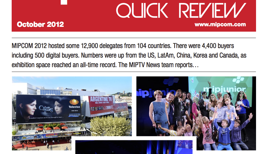 MIPCOM 2012 Quick Review