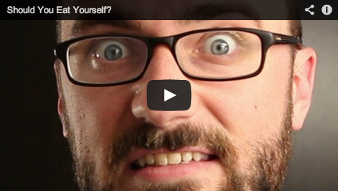 Should you eat yourself?