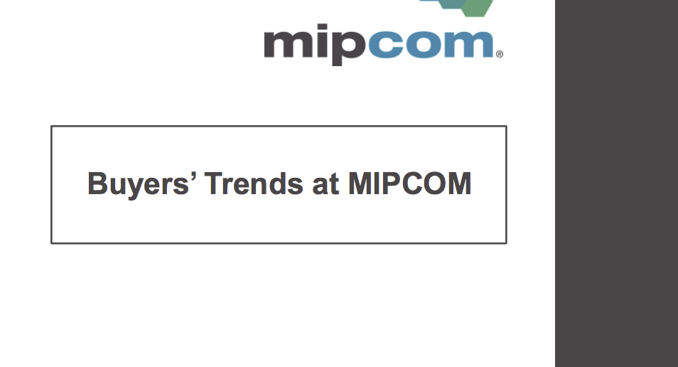 Buyers' Trends at MIPCOM